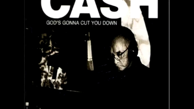 Видеоролик к песне One - Johnny Cash - God's Gonna Cut You Down