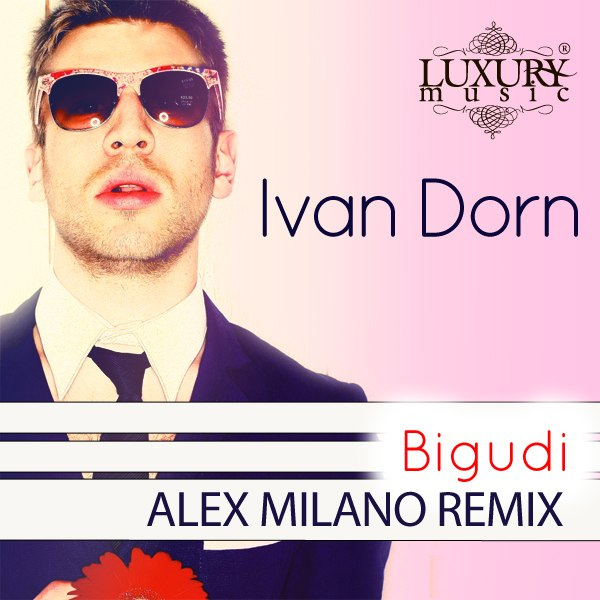 Бигуди (Alex Milano Remix)[Club House/Vocal House] - [20.08.12] Иван Дорн
