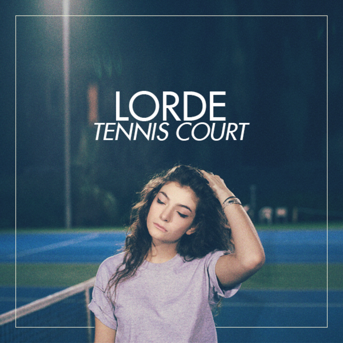 Tennis Court - Lorde