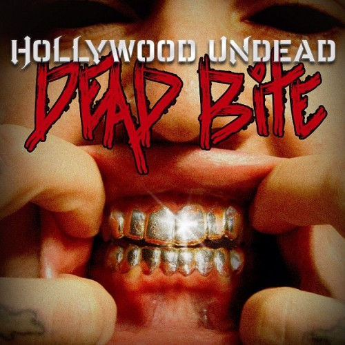 Dead Bite - Hollywood Undead