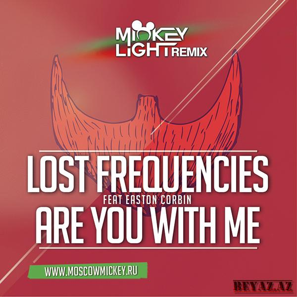 Are You With Me [vk.com/korch_drift] - Lost Frequencies Ft. Easton Corbin