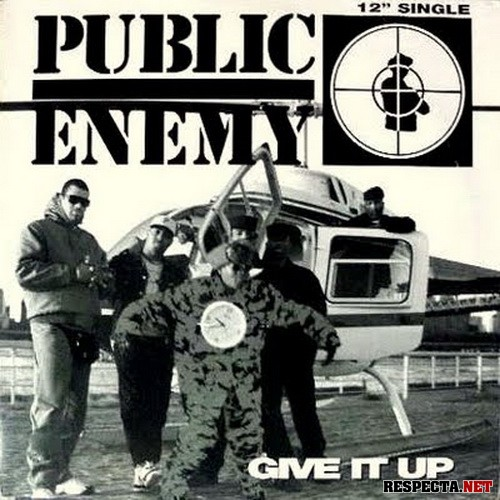 Give It Up - Public Enemy